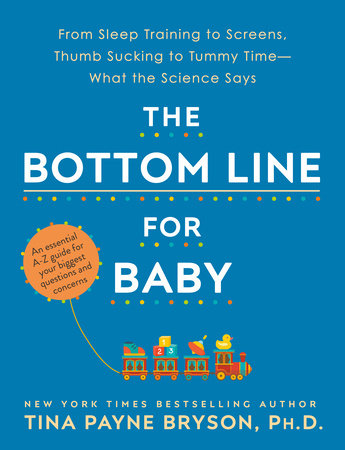 The Bottom Line for Baby by Tina Payne Bryson