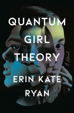 Quantum Girl Theory by Erin Kate Ryan