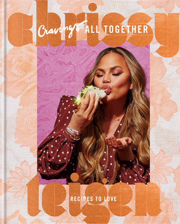 Cravings: All Together by Chrissy Teigen and Adeena Sussman