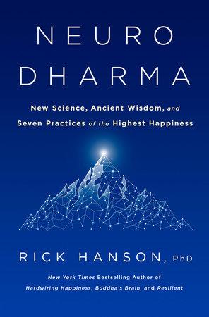 Neurodharma by Rick Hanson