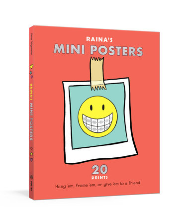 Raina's Mini Posters by Raina Telgemeier