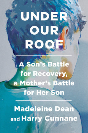 Under Our Roof by Madeleine Dean and Harry Cunnane