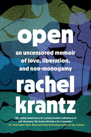 Open by Rachel Krantz