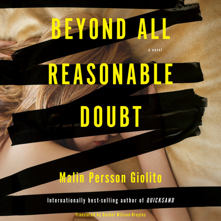 Beyond All Reasonable Doubt by Malin Persson Giolito