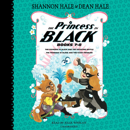 The Princess in Black, Books 7-8 by Shannon Hale