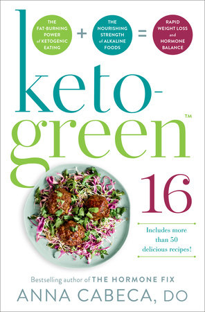 Keto-Green 16 by Anna Cabeca, DO, OBGYN, FACOG