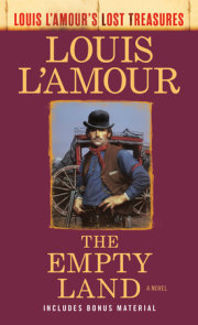 The Empty Land (Louis L'Amour's Lost Treasures)