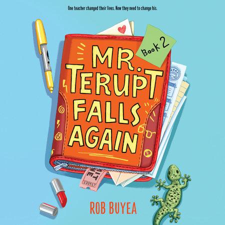 Mr. Terupt Falls Again