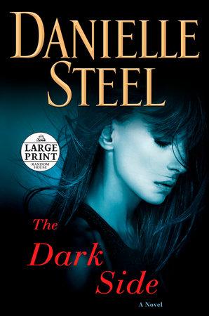 The Dark Side by Danielle Steel