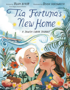 Tía Fortuna's New Home