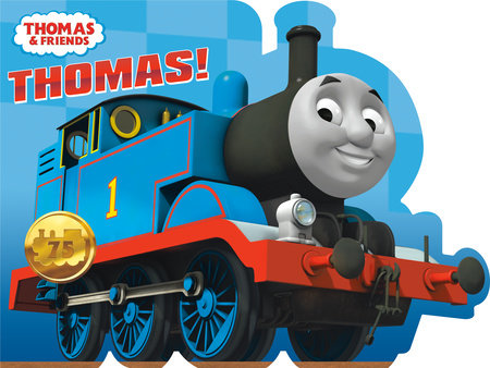 Thomas! (Thomas & Friends) by Random House