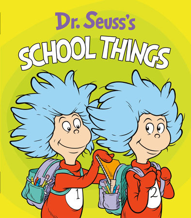 Dr. Seuss's School Things by Dr. Seuss