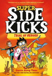Super Sidekicks #3: Trial of Heroes