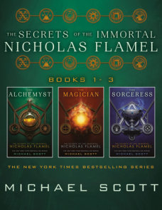 The Secrets of the Immortal Nicholas Flamel (Books 1-3)
