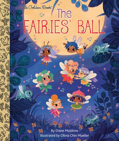 The Fairies' Ball by Diane Muldrow