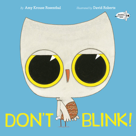 Don't Blink! by Amy Krouse Rosenthal