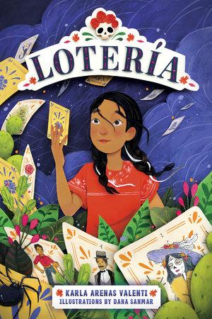 Lotería by Karla Arenas Valenti