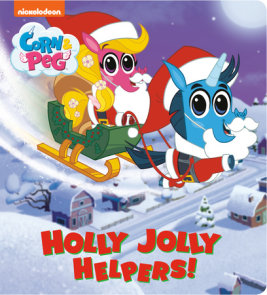 Holly Jolly Helpers! (Corn & Peg)
