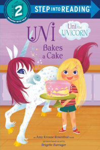 Uni the Unicorn Bakes a Cake