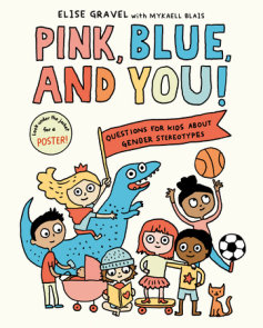 Pink, Blue, and You!