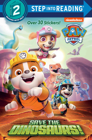 Save the Dinosaurs! (PAW Patrol) by Tex Huntley