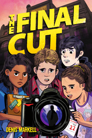 The Final Cut by Denis Markell