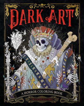 Dark Art by François Gautier