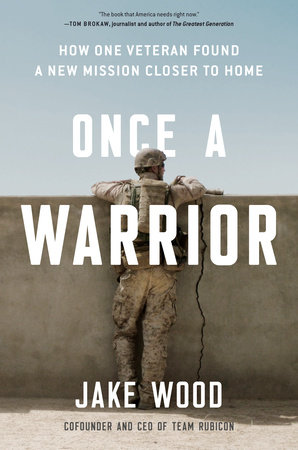 Once a Warrior by Jake Wood