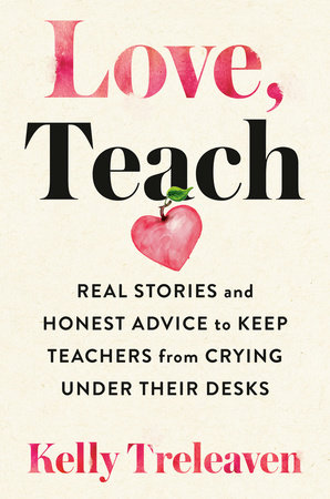Love, Teach by Kelly Treleaven