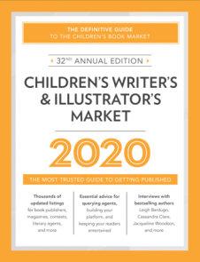 Children's Writer's & Illustrator's Market 2020