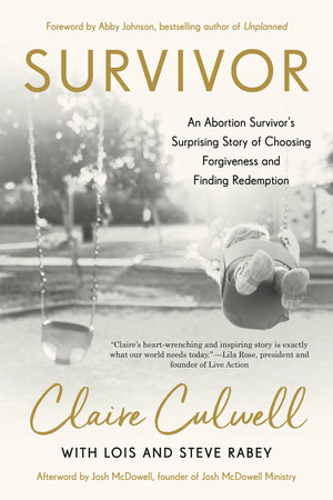 Survivor by Claire Culwell, Lois Mowday Rabey and Steve Rabey