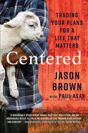 Centered by Jason Brown and Paul Asay