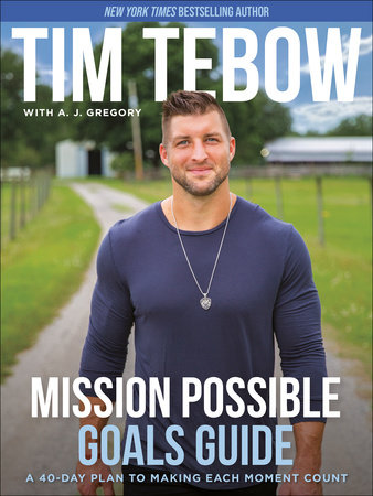 Mission Possible Goals Guide by Tim Tebow