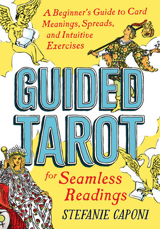 Guided Tarot by Stefanie Caponi