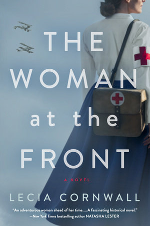 The Woman at the Front by Lecia Cornwall
