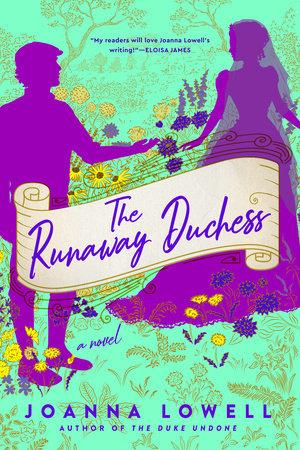 The Runaway Duchess by Joanna Lowell