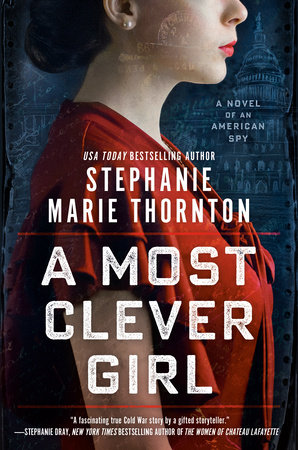 A Most Clever Girl by Stephanie Marie Thornton