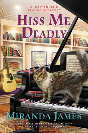 Hiss Me Deadly by Miranda James