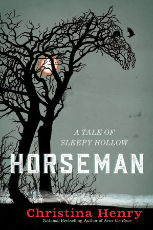 Horseman by Christina Henry
