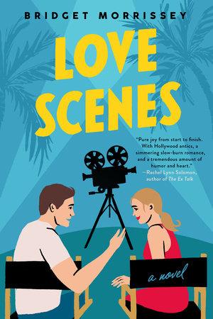 Love Scenes by Bridget Morrissey
