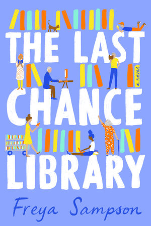 The Last Chance Library by Freya Sampson