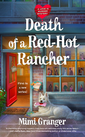 Death of a Red-Hot Rancher by Mimi Granger