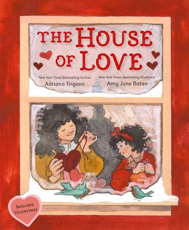 The House of Love by Adriana Trigiani