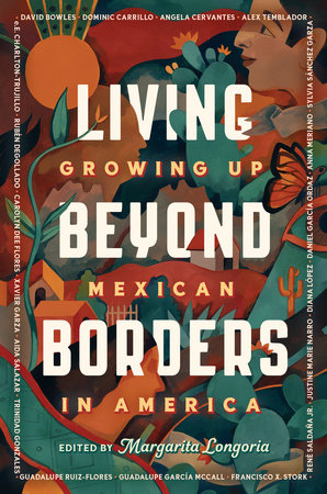 Living Beyond Borders by Margarita Longoria