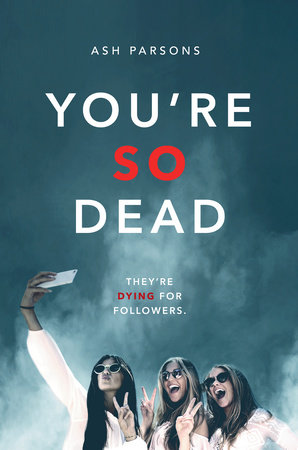 You're So Dead by Ash Parsons