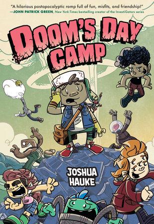 Doom's Day Camp by Joshua Hauke