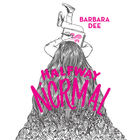 Halfway Normal by Barbara Dee