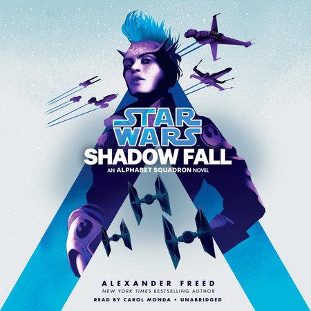 Shadow Fall (Star Wars) by Alexander Freed