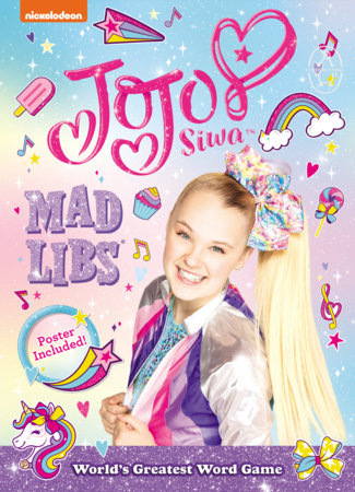 JoJo Siwa Mad Libs by Carrie Cray
