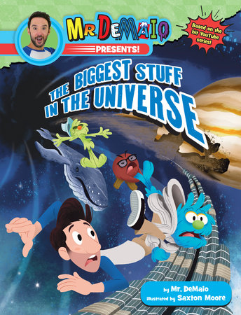 Mr. DeMaio Presents!: The Biggest Stuff in the Universe by Mike DeMaio
